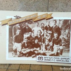 Coleccionismo deportivo: EQUIPS TRIOMFANTS DEL BARÇA 1901 - 1984 BANCA MAS SARDA 15 POSTALES DIVISION F.C. BARCELONA COMPLETO. Lote 257741630