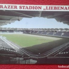 Coleccionismo deportivo: POST CARD CAMPO ESTADIO STADIO STADIUM STADE STADION FOOTBALL CALCIO DE SOCCER GRAZER LIEBENAU GRAZ.. Lote 260021805