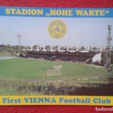 Coleccionismo deportivo: POST CARD CAMPO ESTADIO STADIO STADIUM STADE STADION FOOTBALL DE SOCCER HOHE WARTE VIENA WIEN CLUB... Lote 260082100