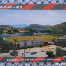 Coleccionismo deportivo: POST CARD CAMPO ESTADIO STADIO STADIUM STADE FOOTBALL CALCIO FUTEBOL MURIAÉ SOARES AZEBEDO BRASIL BR. Lote 263175925