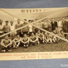 Collezionismo sportivo: FOTO FUTBOL JUGADORES ESPAÑOLES QUE JUGARON LA COPA DEL MUNDO DE ITALIA AÑO 1934 ORIGINAL ZAMORA. Lote 267322894