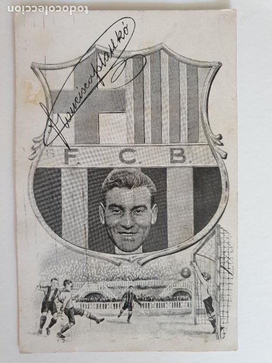 FRANCISCO / FERENC PLATTKÓ KOPILETZ - FUTBOL CLUB BARCELONA - P-51941 (Coleccionismo Deportivo - Postales de Deportes - Fútbol)