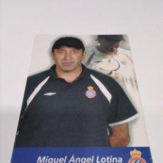 Coleccionismo deportivo: POSTAL MIGUEL ÁNGEL LOTINA - ESPANYOL.. Lote 269598633