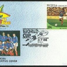 Coleccionismo deportivo: BEQUIA 1986 SOBRE PRIMER DIA CIRCULACION FRANCIA BULGARIA COPA MUNDIAL FUTBOL MEXICO 86 FDC PLATINI. Lote 276555828