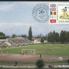 Colecionismo desportivo: 1986 POSTAL PRIMER DIA CIRCULACION FDC COPA MUNDIAL FUTBOL 86 ESTADIO PROGRESUL BISTRITA RUMANIA. Lote 277042103