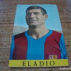 Coleccionismo deportivo: POSTAL F C BARCELONA ELADIO. Lote 277684748