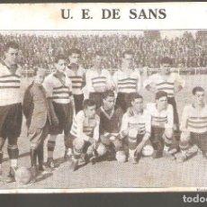 Collezionismo sportivo: 1 POSTAL ANTIGUA DE FUTBOL --U. E. DE SANS. Lote 287035088