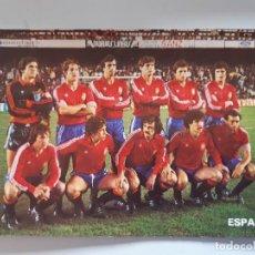 Coleccionismo deportivo: POSTAL SELECCIÓN ESPAÑOLA DE FÚTBOL DE 1982 MUNDIAL. Lote 289474153
