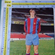 Coleccionismo deportivo: POSTAL DE DEPORTES. FÚTBOL CLUB BARCELONA. JUGADOR JOHANN CRUYFF 1974. 1267. Lote 293311378