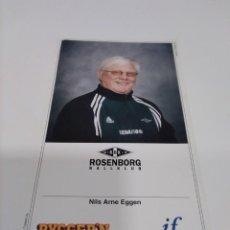 Coleccionismo deportivo: FOTO/ POSTAL NILS ARNE EGGEN - ROSENBORG.. Lote 294446943