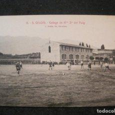 Coleccionismo deportivo: SANT CELONI-COLEGI NOSTRA SENYORA DEL PUIG-PARTIDO EN EL CAMPO DE FUTBOL-POSTAL ANTIGUA-(85.241). Lote 295535048