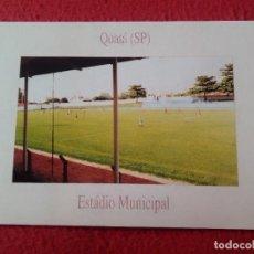 Coleccionismo deportivo: POSTAL CAMPO ESTADIO STADIUM FOOTBALL DE FÚTBOL FUTEBOL BRASIL QUATÁ SP MUNICIPAL CALCIO SOCCER..VER. Lote 296855438