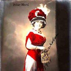 Postkarten - POSTAL DE LA CANZONETISTA PILAR MARTI - 10664774