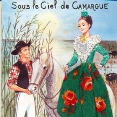 Postales: POST 191- POSTAL SIN CIRCULAR: SOUS LE CIEL DE CAMARGUE - VESTIDO BORDADO - EDITIONS VACANCES - PAR. Lote 15204946