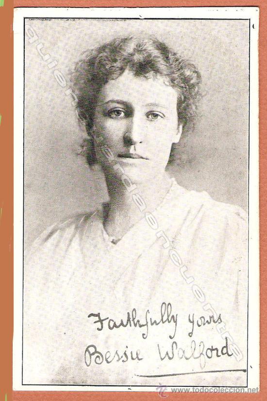 FOTO POSTAL RETRATO DE LA ESCRITORA INGLESA BESSIE WALFORD, FIRMADA, SIN CIRCULAR. (Postales - Galantes y Mujeres)