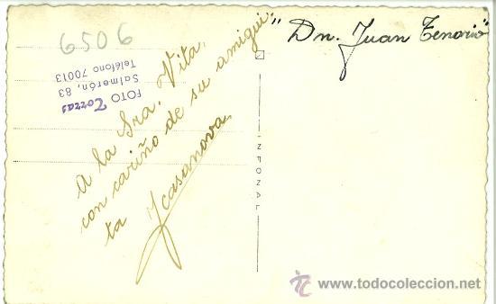 Postales: POSTAL FOTOGRAFIACA ACTRIZ JOSEFINA CASANOVAS DOÑA INES. JUAN TENORIO TEATRO. CON DEDICATORIA - Foto 2 - 31907034