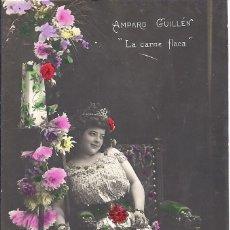 Postales: PS4353 POSTAL FOTOGRÁFICA DE AMPARO GUILLÉN EN 'LA CARNE FLACA'. 1910. Lote 42756957