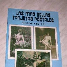 Postales: LAS MÁS BELLAS TARJETAS POSTALES Nº 5. SIGLOS XIX-XX. 24 POSTALES ERÓTICAS CHICAS. ANTALBE, 1988. ++. Lote 53991364