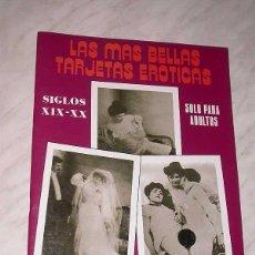 Postales: LAS MÁS BELLAS TARJETAS POSTALES Nº 11. SIGLOS XIX-XX. 24 POSTALES PORNOGRÁFICAS. ANTALBE, 1988. +++. Lote 53991419