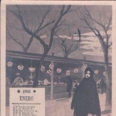 Postales: SERIE COMPLETA DE 12 POSTALES CALENDARIO 1905 CON SU SANTORAL DE ARTISTAS DE VARIETES. LB.CIRCULADAS. Lote 76139071