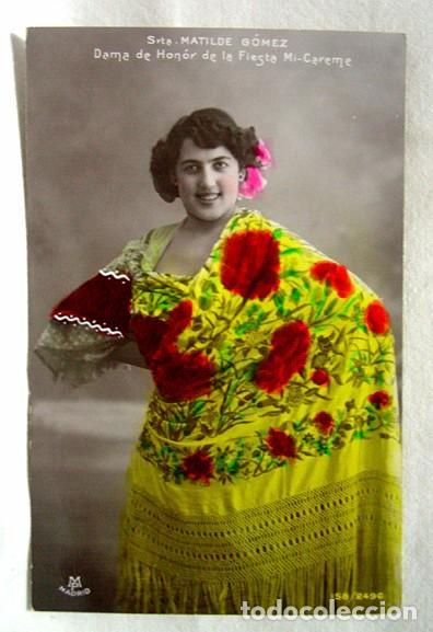 (TGM-9) POSTAL FOTOGRÁFICA MATILDE GÓMEZ DAMA HONOR FIESTA MI CAREME. ESCRITA EN1908, SIN SELLO (Postales - Galantes y Mujeres)