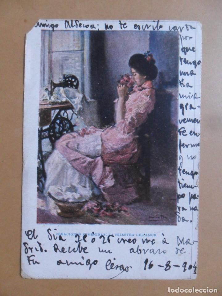TARJETA POSTAL CIRCULADA - 16 AGOSTO 1904 - CREACIONES FEMINAS: LA HIJASTRA DEL AMOR - SELLO 10 CTS (Postales - Postales Temáticas - Galantes y Mujeres)