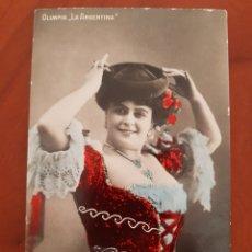 Postales: ANTIGUA POSTAL ACTRIZ COUPLESTISTA OLIMPIA LA ARGENTINA. Lote 194203440