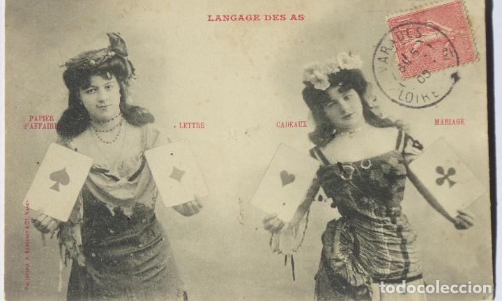 P-10075. EL LENGUAJE DE LOS ASES (LE LANGAGE DES AS). AÑO 1905. CIRCULADA. (Postales - Postales Temáticas - Galantes y Mujeres)