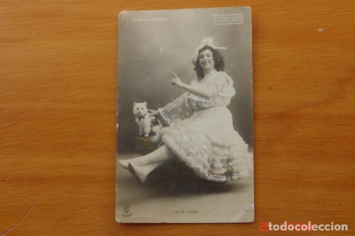 POSTAL ANTIGUA MUJERES GALANTES -CANTANTES Y ACTRISES -JULIA FONS (Postales - Postales Temáticas - Galantes y Mujeres)
