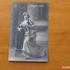 Postales: POSTAL ANTIGUA MUJERES GALANTES -CANTANTES Y ACTRISES - MARQUERITE DE FAUST. Lote 195322896