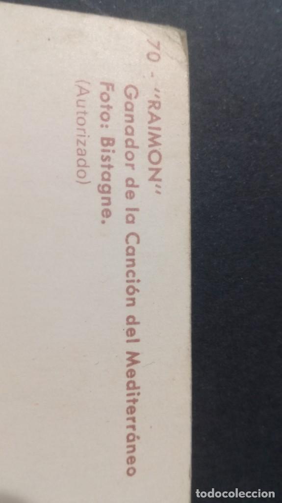 Postales: 70 RAIMON GANADOR DE LA CANCION MEDITERRANEO FOTO BISTAGNE FAMOSOS ACTORES CANTANTESCP-A29 - Foto 2 - 197153862
