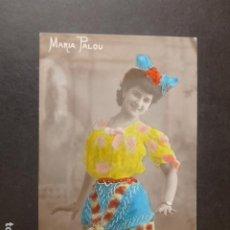 Postales: MARIA PALOU ARTISTA CANTE CUPLETISTA POSTAL. Lote 212031687