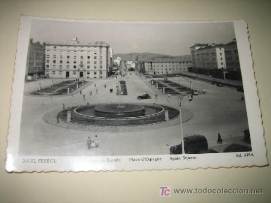 EL FERROL PLAZA DE ESPAÑA EDICION AISA (Postales - España - Galicia Moderna (desde 1940))
