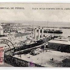Postales: CORUÑA. ARSENAL DE FERROL. DIQUE DE LA CAMPANA CON EL CARLOS V. JULIUS NAGELSCHMIDT. CIRCULADA 1907. Lote 15240485