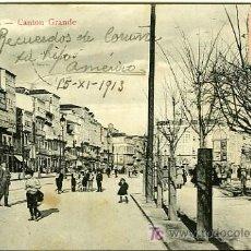 Postales: POSTAL LA CORUÑA CANTON GRANDE. Lote 7422490