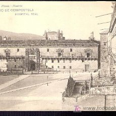 Postales: TARJETA POSTAL DE SANTIAGO DE COMPOSTELA Nº451. HOSPITAL REAL. HAUSER Y MENET.. Lote 12026951