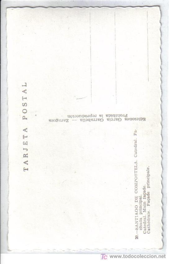 Postales: 20 SANTIAGO DE COMPOSTELA . Catedral, fachada principal. - Foto 2 - 26831207