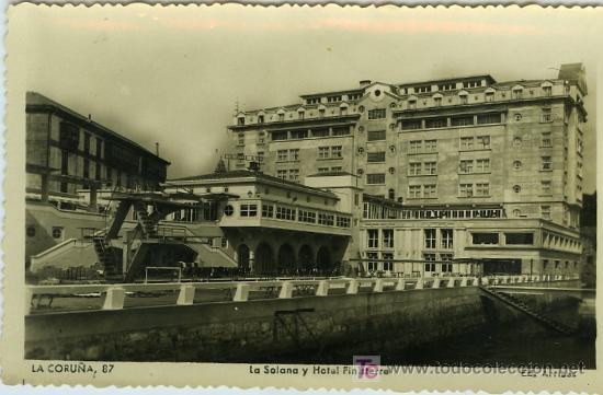 POSTAL LA CORUÑA LA SOLANA Y HOTEL FINISTERRA (Postales - España - Galicia Moderna (desde 1940))