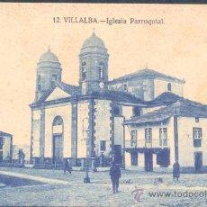 Postales: VILLALBA(LUGO).-IGLESIA PARROQUIAL. Lote 18887056