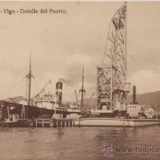 Postales: VIGO (PONTEVEDRA).- DETALLE DEL PUERTO. Lote 19279347