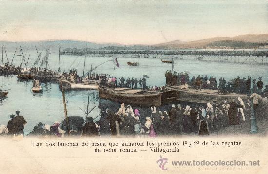 VILLAGARCIA - LAS DOS LANCHAS DE PESCA QUE GANARON LSO PREMIOS 1º Y 2º DE LAS REGATAS DE OCHO REMOS (Postales - España - Galicia Antigua (hasta 1939))