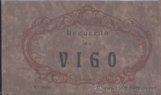 ÁLBUM DE POSTALES .-RECUERDO DE VIGO.- 10 VISTAS (Postales - España - Galicia Antigua (hasta 1939))