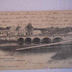Postales: BAYONA (GALICIA). PUENTE DE LA RAMALLOSA. CIRCULADA, ESCRITA Y CON SELLO DE 10 CTS DE ALFONSO XIII. Lote 27247596