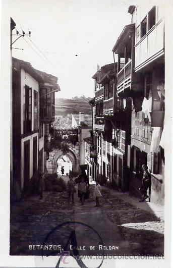 BETANZOS.CALLE DE ROLDAN. (Postales - España - Galicia Antigua (hasta 1939))