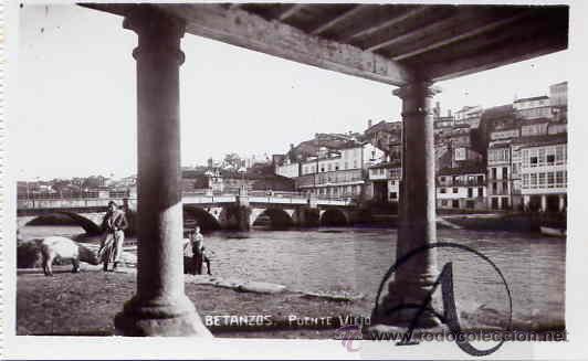 BETANZOS. PUENTE VIEJO (Postales - España - Galicia Antigua (hasta 1939))