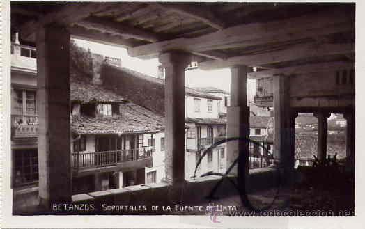 BETANZOS. SOPORTALES DE LA FUENTE DE UNTA. (Postales - España - Galicia Antigua (hasta 1939))