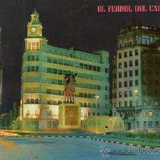 Postales: EL FERROL DEL CAUDILLO Nº 538 ESCRITA CIRCULADA SELLO AÑO 1979 EDICIONES PARÍS . Lote 27144622