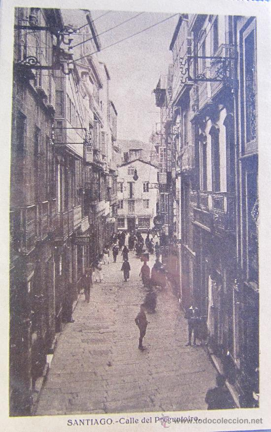 Santiago de compostela calle del preguntoiro comprar postales antiguas de galicia en - Calle santiago madrid ...