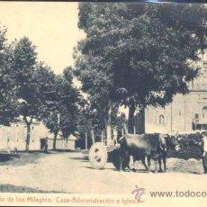 Postales: SANTUARIO DE LOS MILAGROS.- CASA-ADMINISTRACIÓN E IGLESIA. Lote 29061989