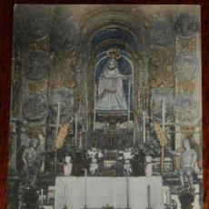 Postales: ANTIGUA POSTAL DE RIBADAVIA (ORENSE) ALTAR MAYOR Y VIRGEN DE LA CAPILLA DEL PORTAL - EJG PARIS.-IRUN. Lote 29279701